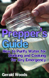 Emergency Water Purifying Methods: Simple And Easy Purification Methods For Emergency Situation - Ebooksy