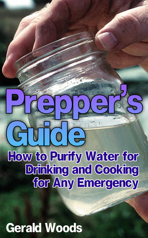 Emergency Water Purifying Methods Simple And Easy Purification Methods For Emergency Situation