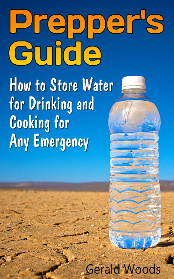 Emergency Drinking Water Storage How to Store Water for Drinking and Cooking