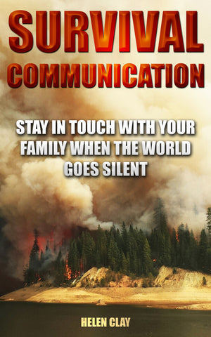 Survival Communication: Stay In Touch With Your Family When the World Goes Silent - buy ebooks at Ebooksy