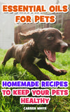 Essential Oils for Your Pets - buy ebooks at Ebooksy