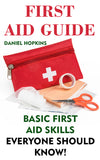 First Aid Guide Basic First Aid Skills Everyone Should Know! - Ebooksy