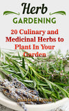 Herb Gardening: 20 Best Culinary and Medicinal Herbs - Ebooksy