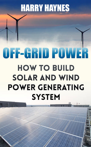 Power Generation: Build Your Own Solar And Wind Power Generating System - buy ebooks at Ebooksy