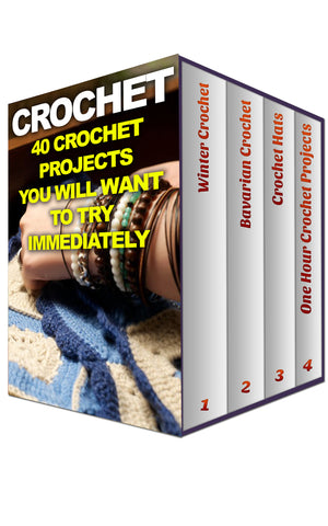Crochet: 40 Crochet Projects You Will Want To Try Immediately - best books on Ebooksy