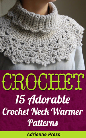 Crochet: 15 Adorable Crochet Neck Warmer Patterns - best books on Ebooksy