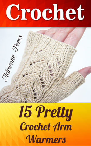 Crochet: 15 Pretty Crochet Arm Warmers - best books on Ebooksy