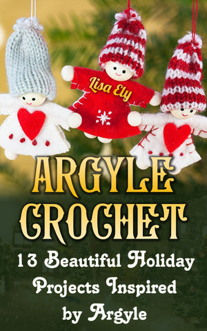 Argyle Crochet: 13 Beautiful Holiday Projects Inspired By Argyle - Ebooksy