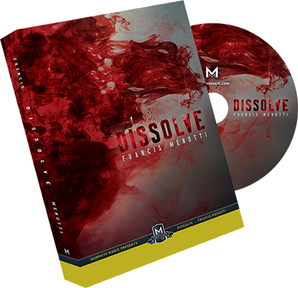 Dissolve (DVD and Gimmick) by Francis Menotti - Mystique Factory
