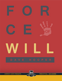 Force of Will by Dave Hooper - Mystique Factory