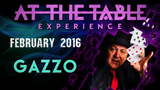 At the Table Live Lecture Gazzo February 3rd 2016 video DOWNLOAD - Mystique Factory