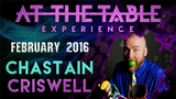 At the Table Live Lecture Chastain Criswell February 17th 2016 video DOWNLOAD - Mystique Factory