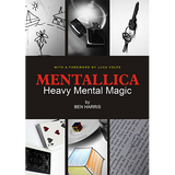 Mentallica by Ben Harris - Mystique Factory