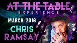At the Table Live Lecture Chris Ramsay March 2nd 2016 video DOWNLOAD - Mystique Factory