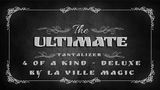 The Ultimate Tantalizer - 4 Of A Kind Deluxe By La Ville Magic video DOWNLOAD - Mystique Factory Magic