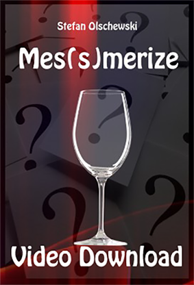 Mes(s)merize by Stefan Olschewski video DOWNLOAD - Mystique Factory