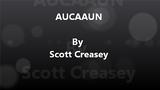 AUCAAUN - Any Unknown Card at Any Unknown Number Video DOWNLOAD by Scott Creasey - Mystique Factory