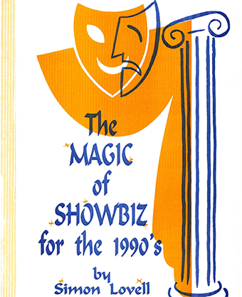 The Magic of Showbiz for the Digital Age - (Marketing, Advertising, Publicity & Promotional Secrets for Entertainers) BY Jonathan Royale Mixed Media DOWNLOAD