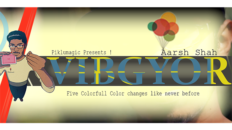 Vibgyor by Aarsh Shah & Piklumagic video DOWNLOAD - Mystique Factory Magic