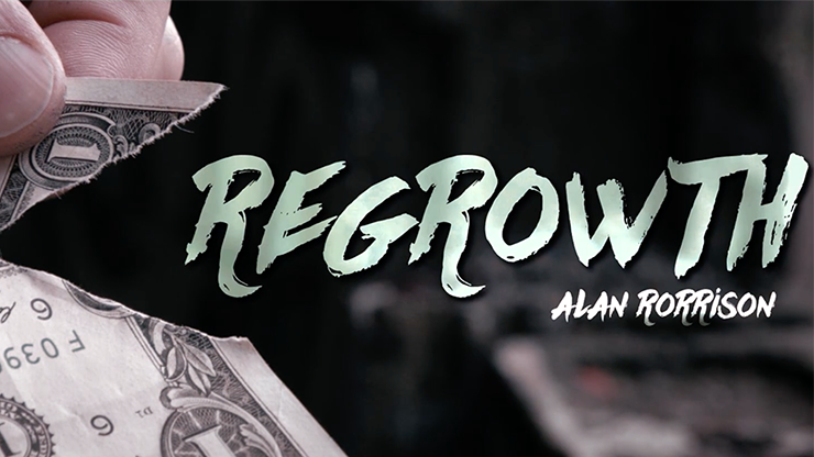 Regrowth (DVD and Gimmick) by Alan Rorrison