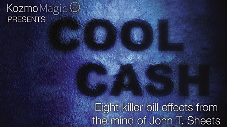 Cool Cash by John T. Sheets and Kozmomagic - Mystique Factory Magic