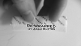 Re-Wrapped by Adam Burton video DOWNLOAD - Mystique Factory Magic