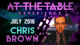 At the Table Live Lecture Chris Brown July 6th 2016 video DOWNLOAD - Mystique Factory