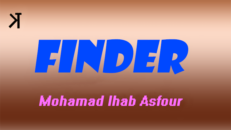 Finder by Mohammad Ihab Asfour and Kelvin Trinh Presents video DOWNLOAD