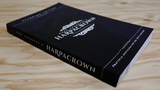 Mark Chandaue's HARPACROWN (Standard Edition) by Mark Chandaue - Mystique Factory