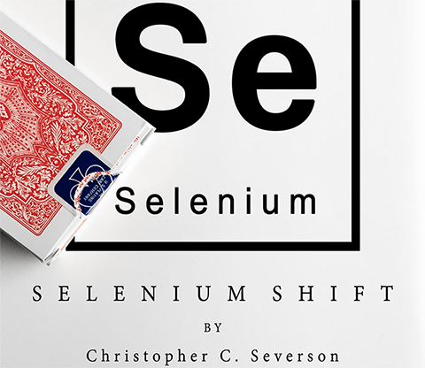 Selenium Shift by Chris Severson and Shin Lim Presents