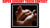 Super Sensory Touch Contact by Harvey Raft - Mystique Factory