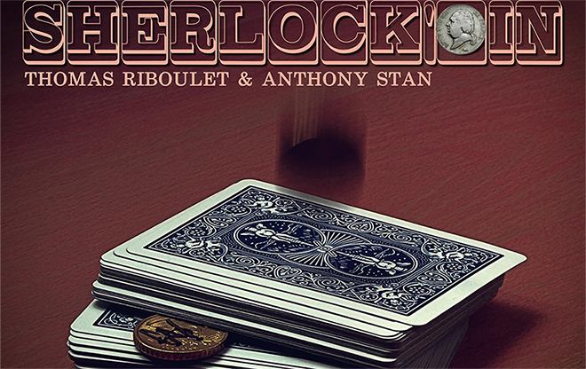 Sherlock'oin by Thomas Riboulet and Anthony Stan - Mystique Factory Magic