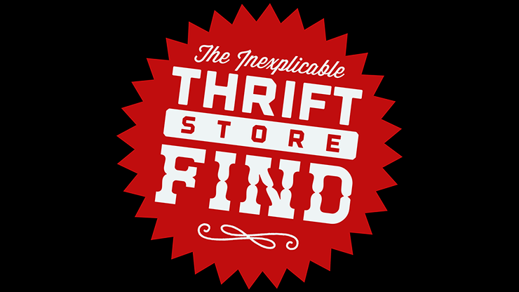 The Inexplicable Thrift Store Find (Gimmick and online instructions) by Phill Smith