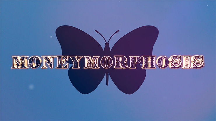 Moneymorphosis (Gimmick and Online Instructions) by Dallas Fueston and Jason Bird - Mystique Factory