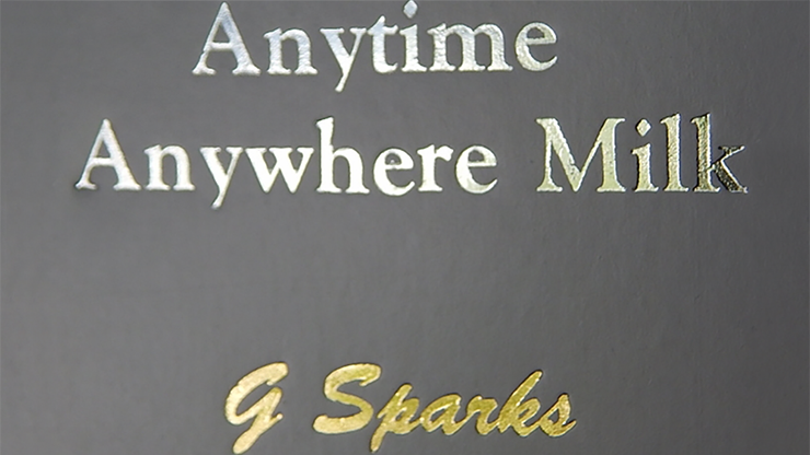 Anytime Anywhere Milk by G Sparks - Mystique Factory