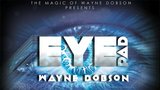 Eyepad (Gimmicks and Online Instructions) by Wayne Dobson - Mystique Factory