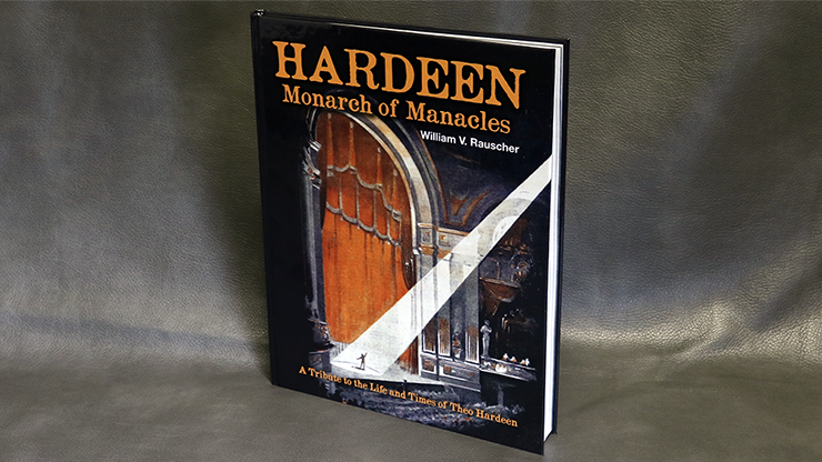 Hardeen - Monarch of Manacles by William V. Rauscher