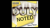 DULY NOTED (Gimmick and Online Instructions) by Danny Weiser
