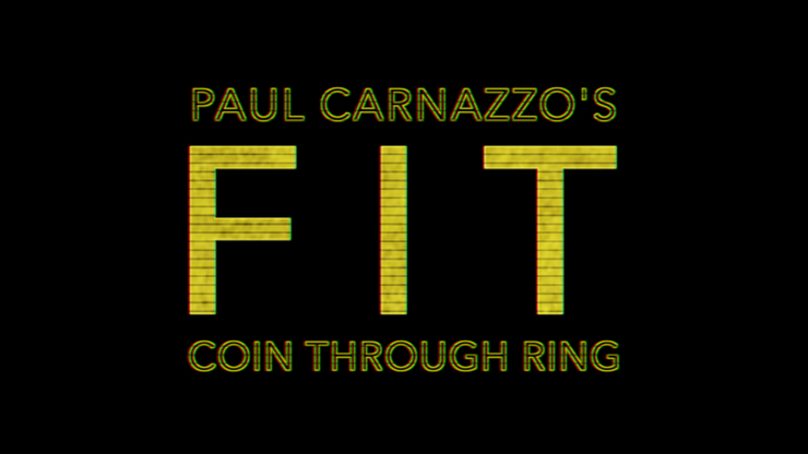 FIT (Gimmicks and Online Instructions) by Paul Carnazzo