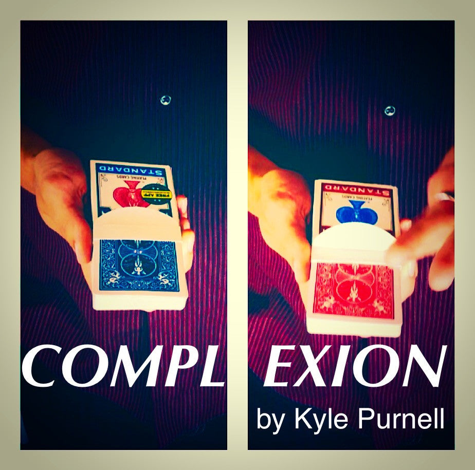 Complexion by Kyle Purnell (Download) - Mystique Factory