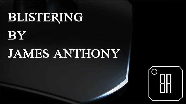 Blistering (Gimmicks and Online Instructions) by James Anthony - Mystique Factory