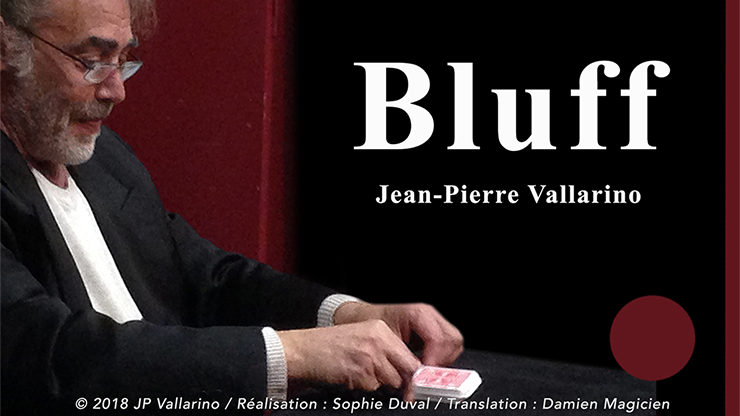 Bluff (Gimmick with Online Instructions) by Jean-Pierre Vallarino