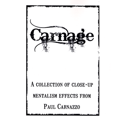Carnage by Paul Carnazzo - Mystique Factory