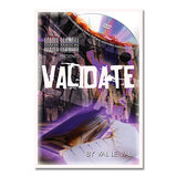 Validate by Val Le Val and JB Magic
