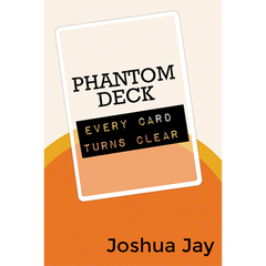 Phantom Deck by Joshua Jay