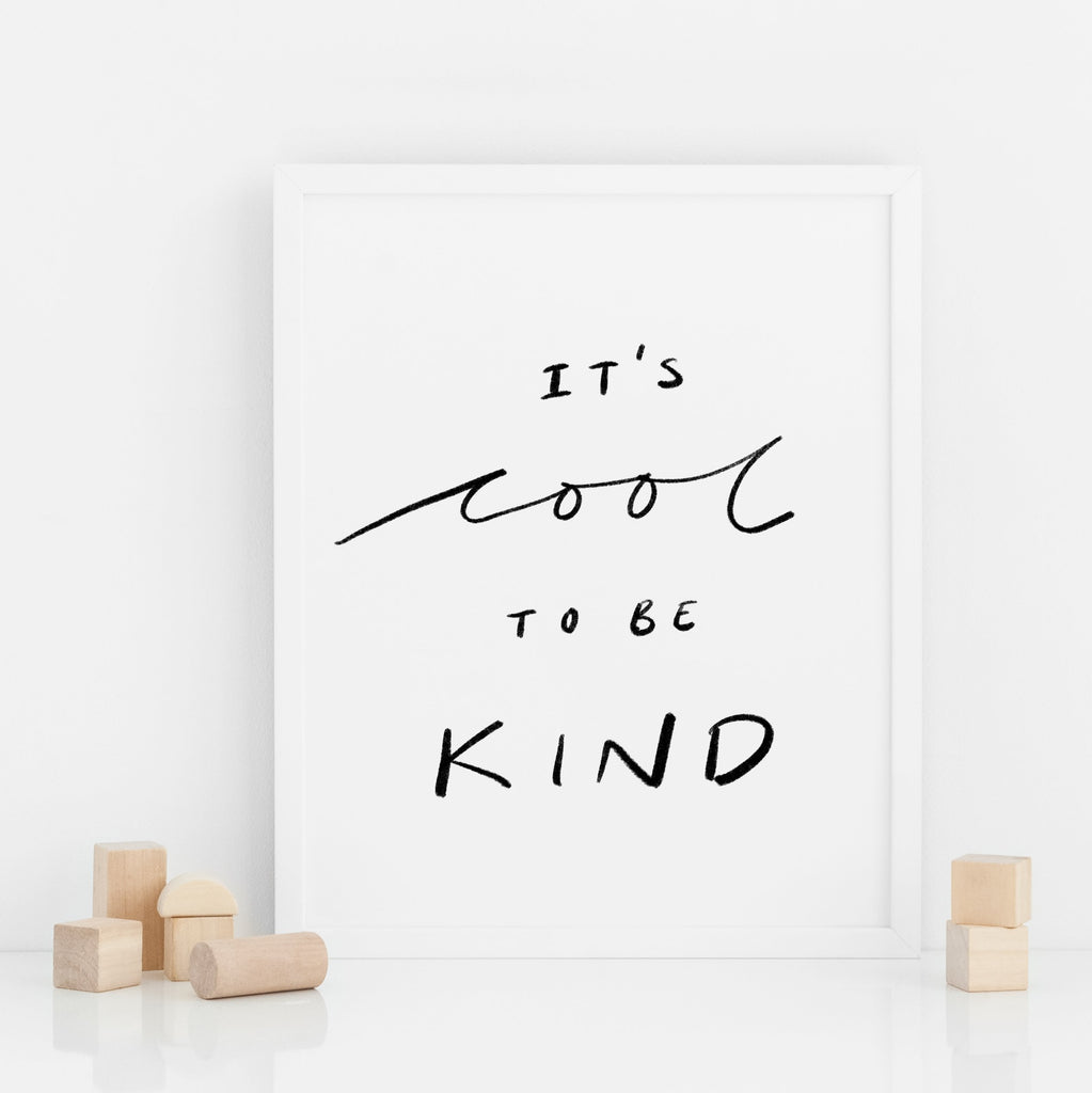 Cool To Be Kind Print Poster West Stanton