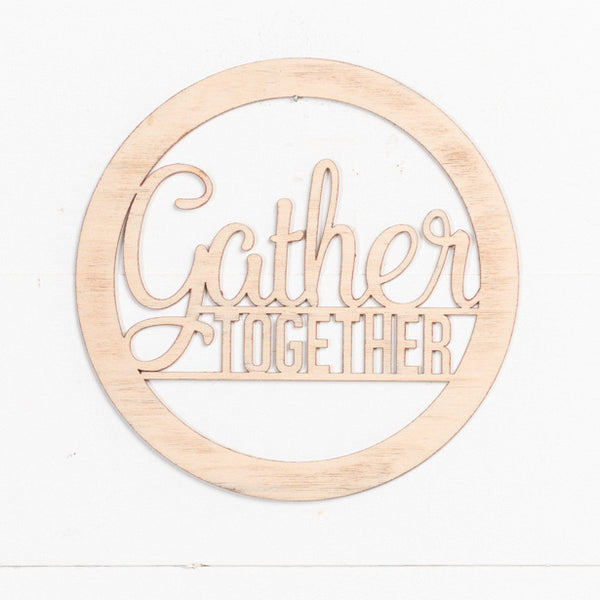 Laser Insert - Gather Together