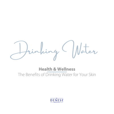 The Benefits of Drinking Water for Your Skin