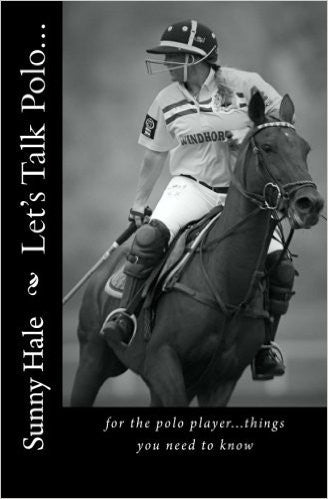 Let's Talk Polo... by Sunny Hale