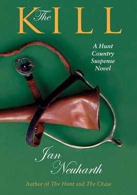 The Kill by Jan Neuharth - Saratoga Saddlery